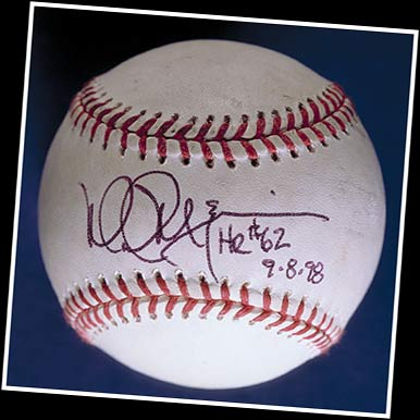 Mark McGwire's autographed baseball is worth a good amount of $$$!
